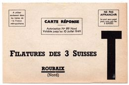 Carte Reponse Filatures 3 Suisses Roubaix Lettre T 1949 - Publicités