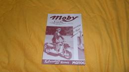 PUBLICITE  ANCIENNE DATE ?. / MOBY SCOOTER. / FABRICATION DES USINES MOTOCONFORT. - Werbung