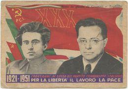 1951 CARTOLINA PUBBLICITARIA XXX  PARTITO COMUNISTA ITALIANO  1921-1951 NUOVA  (8191) - Partiti Politici & Elezioni