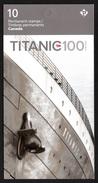 "CANADA 2012 Centenary For Sinking Of RMS Titanic ""P"": Stamp Booklet UM/MNH - Cuadernillos Completos/libretas Completas"