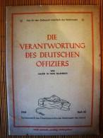 Tornisterschrift Des Oberkommandos Der Wehrmacht Abt. Inland, Heft 45, 1941, Die Verantwortung Des Deutschen Offiziers - Deutsch