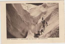 CPA: CHAMONIX  (Dpt.74):   Traversée Du Glacier Des Bossons..    (collection :  Les Deux Savoies)  (D2328) - Escalade