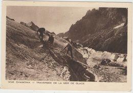 CPA: CHAMONIX  (Dpt.74):   Traversée De La Mer De Glace.   (collection :  Les Deux Savoies)  (D2329) - Escalade