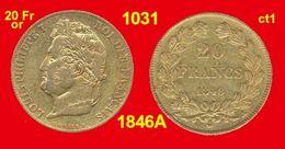 20 Francs Or France 1031 De 1846A TB+ (ct1) Louis-Philippe I, Tête Laurée, 900 ‰ 6,45 Gr Tirage 102 913 - Or