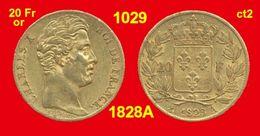 20 Francs Or France G1029 De 1828A TB (ct2) Charles X, 900 ‰ 6,45 Gr Tirage 278 872 - Or