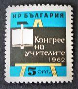 CONGRES DES INSTITUTEURS 1962 - NEUF ** - YT 1137 - MI 1311 - 1945-59 République Populaire