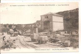 Cpa 26 Saint Paul Trois Chateaux Les Carrieres Rare - Other Municipalities