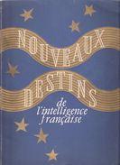 NOUVEAUX DESTINS INTELLIGENCE FRANCAISE 1942 ETAT FRANCAIS VICHY PROPAGANDE MARECHAL - 1939-45