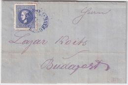 Serbien, 1877, Kpl. Brief Nach Ungarn  ,  # 9030 - Serbien
