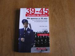 MA GUERRE A 16 ANS De La Résistance à La CIA En Passant Par La RAF Carnets De Guerre 39 45 Récits 40 45 Evère 166 Esc - War 1939-45