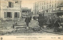 SAINT DENIS EXPLOSION 4 MARS  1916  DANS UNE RUE VOISINE  EDITION ELD - Saint Denis