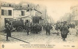SAINT DENIS EXPLOSION 4 MARS  1916  UNE GRANDE RUE ET LES MAISONS VOISINES  EDITION ELD - Saint Denis