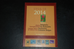 Catalogue Officiel Belge 2014 (anciennes Colonies Belges) / Officiële Postzegelcatalogus 2014 (Belgische Ex-koloniën) - Bélgica