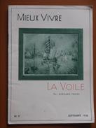 LA VOILE  MIEUX VIVRE   BERNARD FRANK  SEPTEMBRE 1938 - Boats