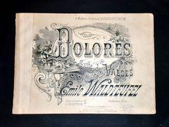 Musica Spartiti - Dolores - Suite De Valses - Emile Waldteufel - Piano A 4 Mains - Old Paper