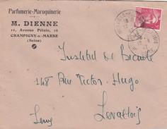 FRANCE- LETTRE PARFUMERIE-MAROQUINERIE M. DIENNE CHAMPIGNY-S/MARNE 12.3.47 JOINVILLE-POLANGIS POUR LEVALLOIS  /6 - Poststempel (Briefe)