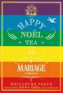 MARIAGE Frères Maison De Thé  HAPPY NOEL 2015 / MEILLEURS VOEUX 2016 - Marchands