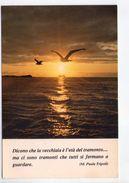 U918 Cartolina Con Citazione Dei Paola Tripoli - Citation, Citizen + Tramonto Sunset Coucher _ NN CIRC. - Filosofia & Pensatori