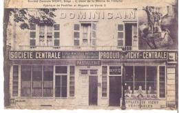 VICHY   Fabrique De Pastilles Et Magasin De Vente Société Centrale - Vichy