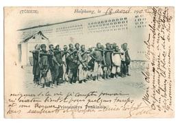 VIET NAM - HAIPHONG Prisonniers Tonkinois, Pionnière - Viêt-Nam