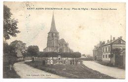 SAINT AUBIN D'ECROSVILLE - Place De L'Eglise, Statue Du Docteur Auzoux - Saint-Aubin-d'Ecrosville