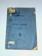 Militaria - Istruzione X La Chiamata In Servizio Della Milizia Comunale - 1899 - Documenti