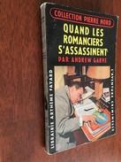 Collection PIERRE NORD N° 73   QUAND LES ROMANCIERS S'ASSASSINENT   Andrew Garve     Librairie Arthème Fayard - E.O. 196 - Artheme Fayard