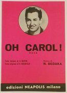 Musica Spartito - Oh Carol! - Canto - Mandolino - Fisarmonica - 1960 - Vieux Papiers