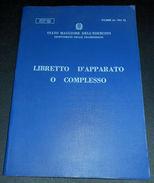 Militaria Esercito Trasmissioni - Libretto D' Apparato O Complesso - 1960 Ca - Documenti
