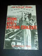 WWII Aeronautica - Stormi Aerei E Divisioni Corazzate In Cooperazione 1^ed. 1941 - Libri, Riviste, Fumetti
