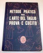 Moda * Metodo Pratico Arte Taglio Prova E Cucito Singer - Ed. 1952 - Libri, Riviste, Fumetti