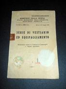 Militaria - Serie Di Vestiario Ed Equipaggiamento - 1^ed. 1951 - Libri, Riviste, Fumetti