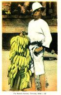 AJ 229-  C P A - ANTILLES - TRINIDAD - THE BANANA VENDOR - Trinidad
