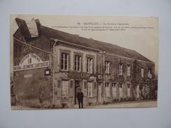 08 BAZEILLES Maison De La Dernière Cartouche Infanterie Soldat Militaire Régiment Armée Animation Guerre 1870 - France