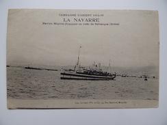 LA NAVARRE Navire Hôpital Français En Rade De Salonique Marine Nationale Bateau Militaire Armée Guerre 1914 1918 Marin - Guerre
