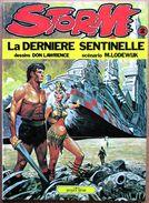 EO Glénat (1980) > DON LAWRENCE & M. Lodewijk : STORM #2 - La Dernière Sentinelle - Livres, BD, Revues