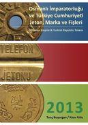 Ottoman Empire & Turkish Republic Tokens - Jetons & Médailles
