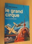 JLB2018-1 / LIVRE GUERRE 39-45 J'AI LU BLEU : LE GRAND CIRQUE Par Pierre Clostermann - Guerre 1939-45