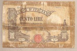 """Italia - Banconota Circolata Da 100 Lire """"Grande B"""" - 1944 - [ 1] …-1946 : Kingdom"""