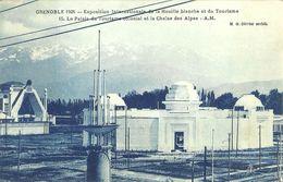 Grenoble Exposition Internationale De La Houille Blanche Et Du Tourisme Le Palais Du Tourisme Colonial Et La Chaine Des - Grenoble