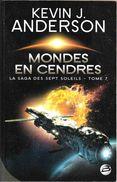 Bragelonne SF - ANDERSON, Kevin - Mondes En Cendres (BE+) - Bragelonne