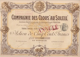 """ACTION DE CINQ CENT FRANCS - COMPAGNIE DES CLOUS """"AU SOLEIL """"  DIVISE EN 3200 ACTIONS - Industrie"""
