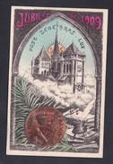 Suisse GE Jubiles De 1909 Devise Geneve Post Tenebras Lux Jean Calvin - GE Geneva