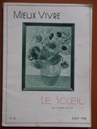 LE SOLEIL   MIEUX VIVRE  SCIZE  AOUT 1938 - Astronomie