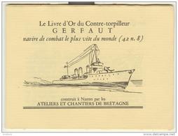 Marine - Livre D'or Contre-torpilleur GERFAUT Construit à Nantes En 1930 - Petit Livret De 16 Pages Avec Bois Gravés - Boats
