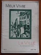 LA VILLE  MIEUX VIVRE   BLOCH  JUIN 1938 - Cultural