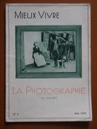 LA PHOTOGRAPHIE  SOUGEZ  MIEUX VIVRE  MAI 1938 - Photographie