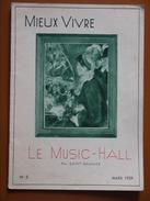LE MUSIC HALL MIEUX VIVRE  SAINT GRANIER  MARS 1939 - Musique
