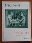LES CARTES   MIEUX VIVRE   TRISTAN BERNARD  JANVIER 1938 - Cultural