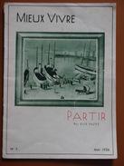 PARTIR  MIEUX VIVRE FAURE  MAI 1936 - Cultural